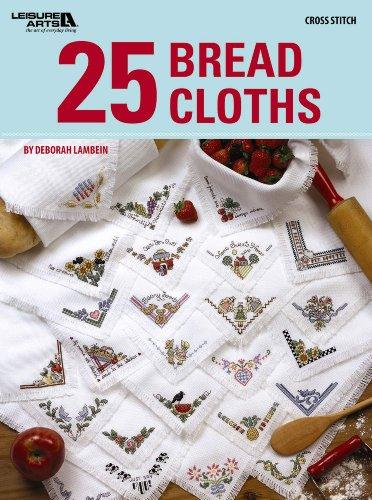 25 Bread Cloths (Leisure Arts #4849)