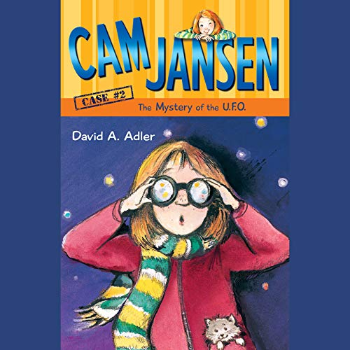 Cam Jansen: The Mystery of the U.F.O. audiobook cover art