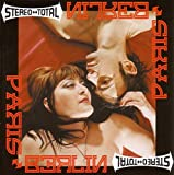 Paris < > Berlin von Stereo Total