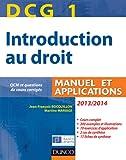 DCG 1 - Introduction au droit 2013/2014 - 7e édition - Manuel et applications - Manuel et Applications, QCM et questions de cours corrigées