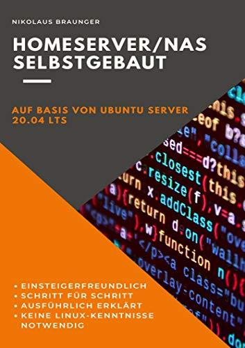 Homeserver/NAS selbstgebaut: Auf Basis von Ubuntu Server 20.04 LTS
