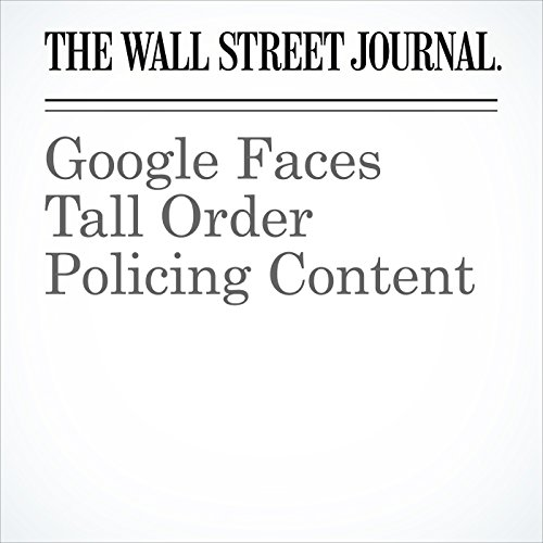 Google Faces Tall Order Policing Content copertina