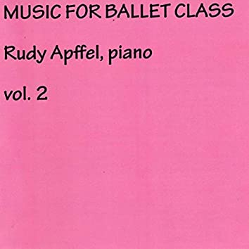 Rudy Apffel Music for Ballet Class, Vol. 2