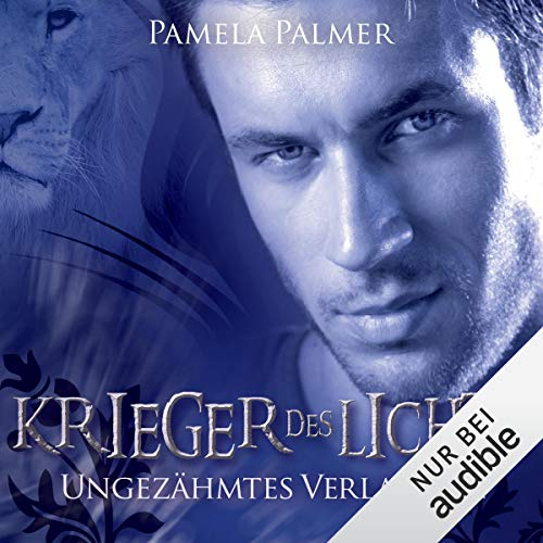 Ungezähmtes Verlangen     Krieger des Lichts 1              By:                                                                                                                                 Pamela Palmer                               Narrated by:                                                                                                                                 Charles Rettinghaus                      Length: 10 hrs and 32 mins     Not rated yet     Overall 0.0