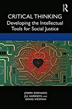 Critical Thinking: Developing the Intellectual Tools for Social Justice (English Edition)
