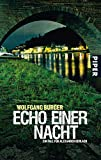 Echo einer Nacht (Alexander-Gerlach-Reihe 5): Ein Fall für Alexander Gerlach