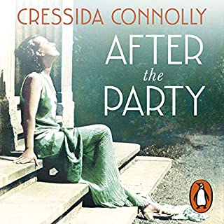 After the Party                   By:                                                                                                                                 Cressida Connolly                               Narrated by:                                                                                                                                 Kristin Atherton                      Length: 9 hrs and 51 mins     1 rating     Overall 5.0