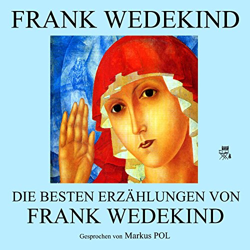 Die besten Erzählungen von Frank Wedekind Titelbild