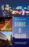 Ciudades de celuloide: Venecia, París, Madrid, Londres y Nueva York con ojos de cine