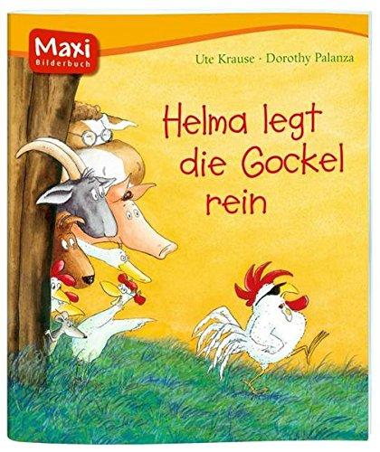 Oetinger Verlag E42431 Helma legt Gockel rein (Maxi)
