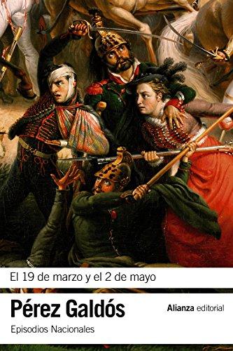 El 19 de marzo y el 2 de mayo: Episodios Nacionales, 3 / Primera serie (El Libro De...