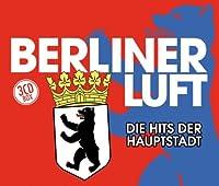 Berliner Luft Die Hits Der H
