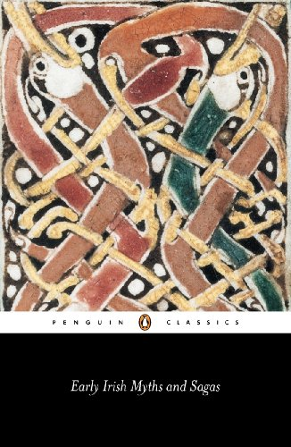 Early Irish Myths and Sagas (Classics) (English Edition)