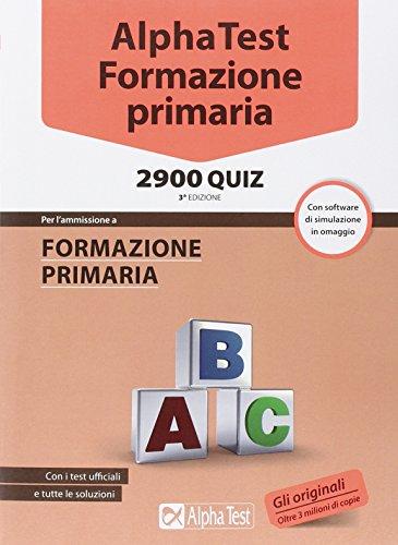 Alpha Test. Formazione primaria 2900 quiz. Con software di simulazione