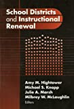 School Districts and Instructional Renewal (Critical Issues in Educational Leadership Series)