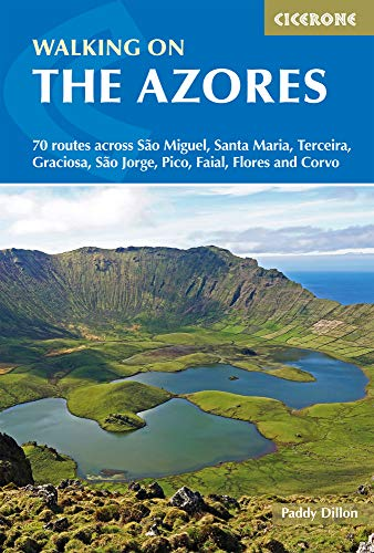 Walking on the Azores: 70 routes across S