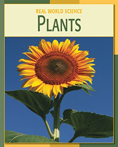 Plants (21st Century Skills Library: Real World Science) (English Edition)