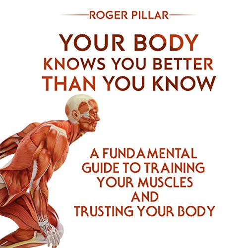 Your Body Knows You Better Than You Know audiobook cover art