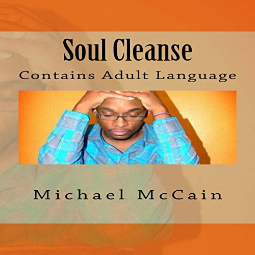 Soul Cleanse: Contains Adult Language audiobook cover art