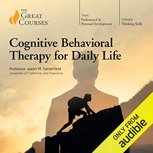 Page de couverture de Cognitive Behavioral Therapy for Daily Life