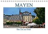 Mayen - Das Tor zur Eifel (Tischkalender 2021 DIN A5 quer)