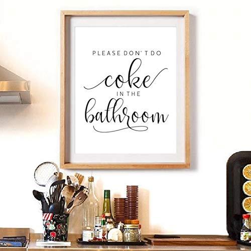 MINMIN Cuadros Decoracion Salon Póster Cocina con impresión Cartel tipografía Regalo Mujer no Hacer Coca Cola en el baño Divertido Arte Pared decoración Cocina Dia del Padre Regalos 20x28inch