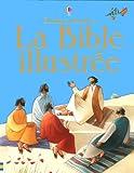 La Bible illustrée - Usborne Publishing Ltd - 27/10/2005