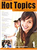 Hot Topics 1, A Culturally Specific Discussion Book w/MP3 CD (Intermediate Level; Korea-specific current events)