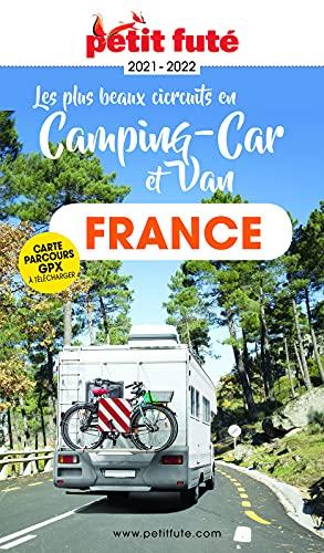FRANCE EN CAMPING CAR ET VAN 2021/2022 Petit Futé (French Edition)