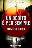 Un debito è per sempre (Jan Tommen Vol. 1)