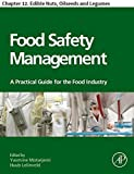 Food Safety Management: Chapter 12. Edible Nuts, Oilseeds and Legumes (English Edition)