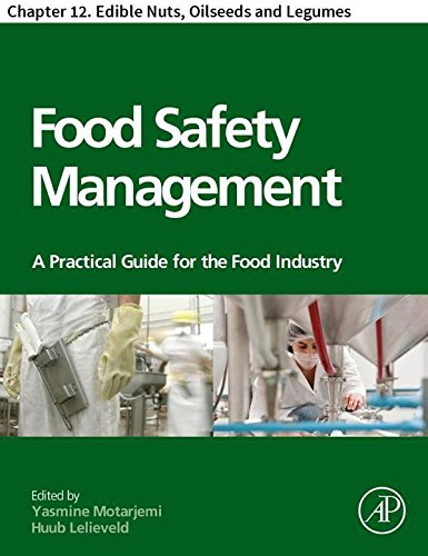 Food Safety Management: Chapter 12. Edible Nuts, Oilseeds...