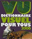 VU 2006 - Dictionnaire visuel pour tous