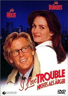 I Love Trouble - Nichts als Ärger