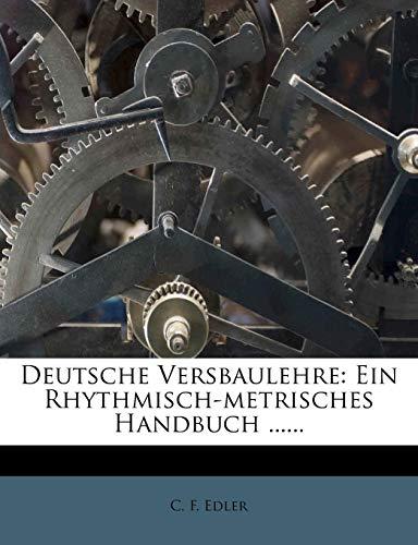 Edler, C: Deutsche Versbaulehre