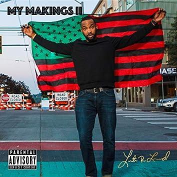 My Makings II