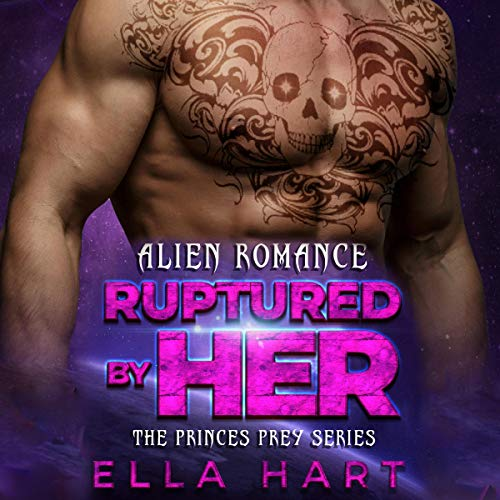 Ruptured By Her (Alien Romance) cover art