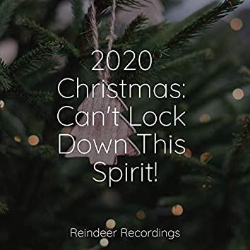 2020 Christmas: Can't Lock Down This Spirit!