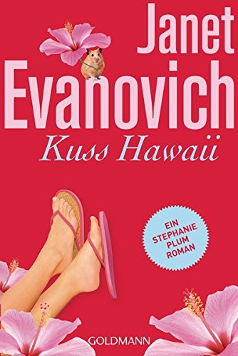 Kuss Hawaii: Ein Stephanie-Plum-Roman 18