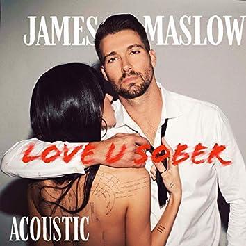 Love U Sober (Acoustic)