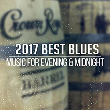 2017 Best Blues: Music for Evening & Midnight, Acoustic & Bass Guitar from Memphis Lounge, Relaxing Deep Sounds
