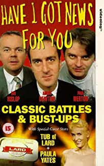 Have I Got News For You - Classic Battles And Bust-Ups
