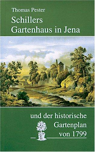 Schillers Gartenhaus in Jena: ... und der historische Gartenplan von 1799