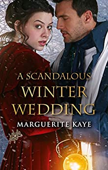 A Scandalous Winter Wedding (Matches Made in Scandal Book 4) by [Marguerite Kaye]