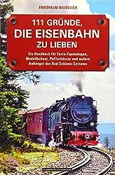 Buch: 111 Gründe, die Eisenbahn zu lieben