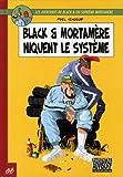 Black et Mortamère - Tome : Niquent le système