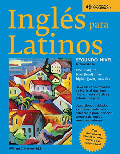 Compare Textbook Prices for Ingles para Latinos, Level 2 Barron's Foreign Language Guides Third Edition ISBN 9781438010519 by Harvey M.S., William C.