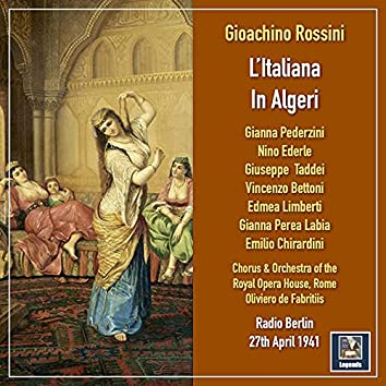 Rossini: L'italiana in Algeri (Excerpts)