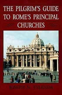 The Pilgrim's Guide to Rome's Principal Churches (Michael Glazier Books)