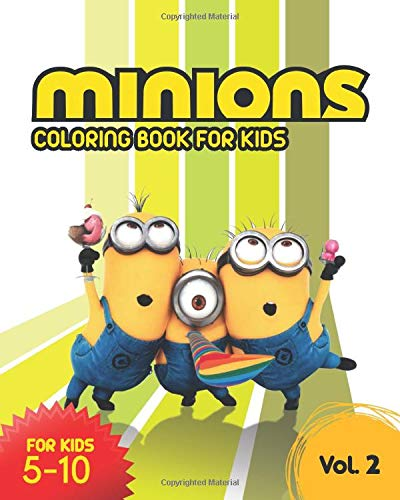 Minions Coloring Book For Kids: Perfect Gift For Kids And Adults That Love Minions. Super Coloring Book for Kids and Minions Fans.